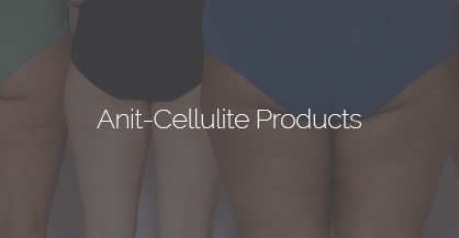 Anti Cellulite Product Trials