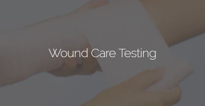 Wound Care Product Clinical Testing